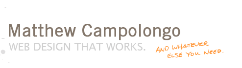 Matthew Campolongo, web design that works.
